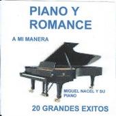 Piano Y Romance de Miguel Nacel