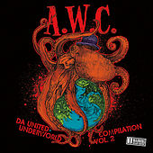 A.W.C. Da United Underworld: Compilation, Vol. 2 by Various Artists