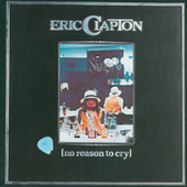 No Reason To Cry de Eric Clapton