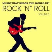 Music That Shook the World Up! - Rock 'n' Roll Vol. 2 de Various Artists