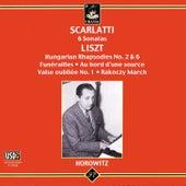Scarlatti: 6 Sonatas & Liszt: Hungarias Raphsodies by Vladimir Horowitz