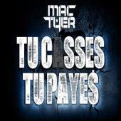 Tu casses tu payes by Mac Tyer