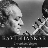 Traditional Ragas von Ravi Shankar