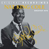 Nat King Cole: Greatest Hits by Nat King Cole