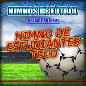 Himno de Estudiantes Teco - Estudiantes de la Plata Anthems by The World-Band