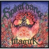 Magick by Spiral Dance