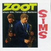 Zoot Sims Plays Alto, Tenor & Baritone (Bonus Track Version) by Zoot Sims
