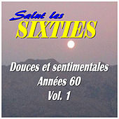 Salut les Sixties: Douces et sentimentales années 60 Vol. 1 by Various Artists