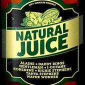 Natural Juice Riddim von Various Artists