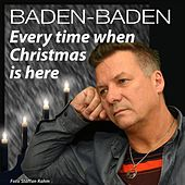 Everytime When Christmas Is Here by Baden Baden