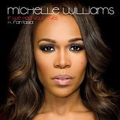 If We Had Your Eyes (feat. Fantasia) - Single de Michelle Williams