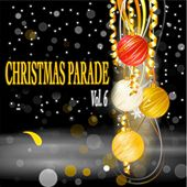 Christmas Parade, Vol. 6 - 26 Classic Christmas Songs de Various Artists
