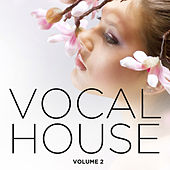 Vocal House 2013, Vol. 2 de Various Artists