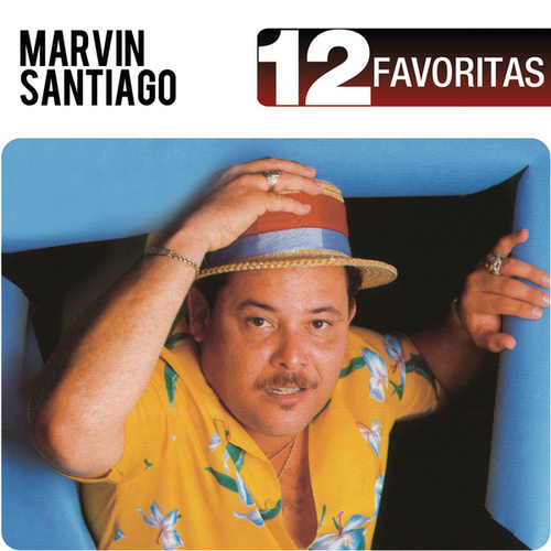 12 Favoritas by Marvin Santiago