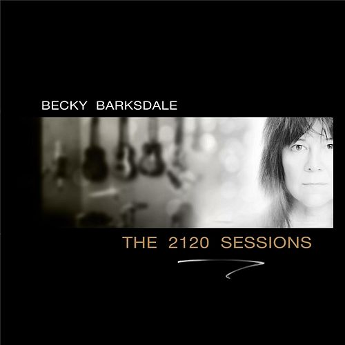 The 2120 Sessions by Becky Barksdale
