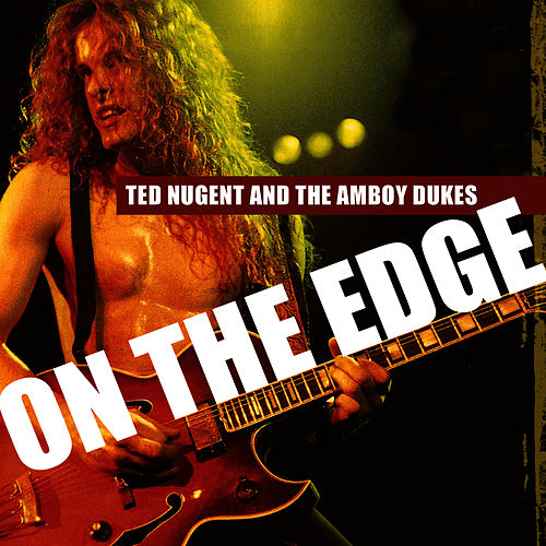 On The Edge by Amboy Dukes