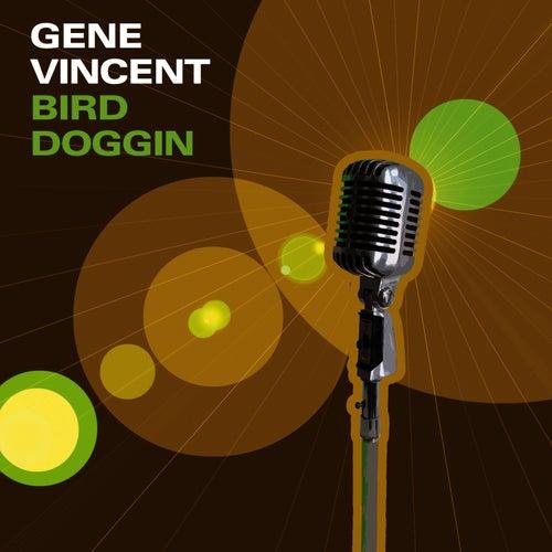 Bird Doggin by Gene Vincent