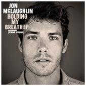 Holding My Breath EP - (String Version) von Jon McLaughlin