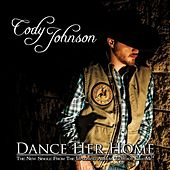 Dance Her Home by Cody Johnson