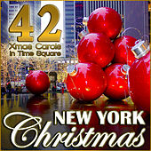 New York Christmas. 42 Xmas Carols in Time Square von Various Artists