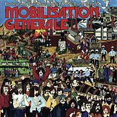 Mobilisation generale (Protest and Spirit Jazz from France 1970-1976) by Various Artists