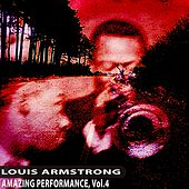 Amazing Performance, Vol. 4 by Louis Armstrong
