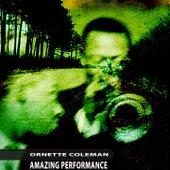 Amazing Performance von Ornette Coleman