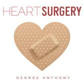 Heart Surgery - Single de George Anthony