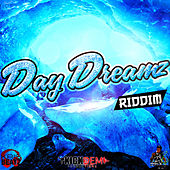 DayDreamz Riddim by Various Artists