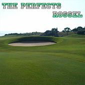 Rossel de The Perfects