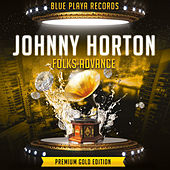 Folks Advance de Johnny Horton