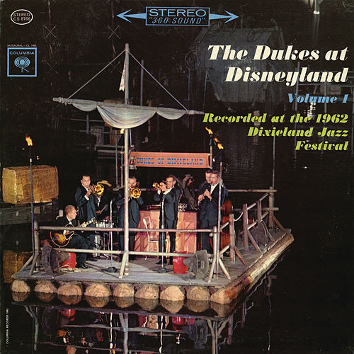 The Dukes At Disneyland by Dukes Of Dixieland