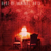 Best of Minimal 2013 by Various Artists