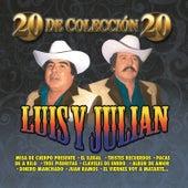 20 de Coleccion 20 de Luis Y Julian