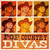 Pop Country Divas by Various Artists