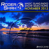 Magic Island Radio Show Selections November 2013 by Various Artists