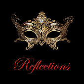 The Reflections by Reflections