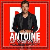House Party de DJ Antoine