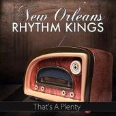 That's a Plenty de New Orleans Rhythm Kings