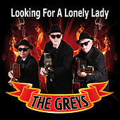 Looking for a Lonely Lady by Los Grey's