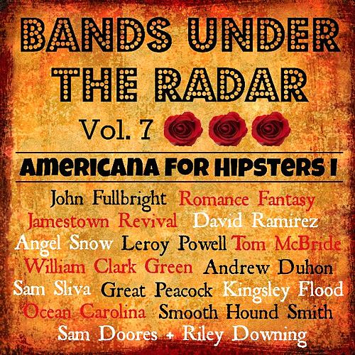 Bands Under the Radar, Vol. 7: Americana for Hipsters I de Various Artists