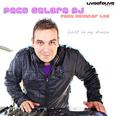 Lost In My Dream by Paco Galera Dj