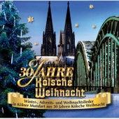 30 Jahre Kölsche Weihnacht von Various Artists