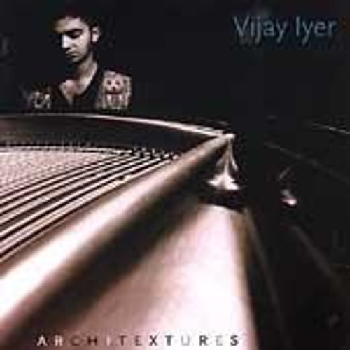 Architextures by Vijay Iyer