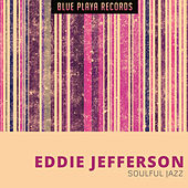 Soulful Jazz by Eddie Jefferson