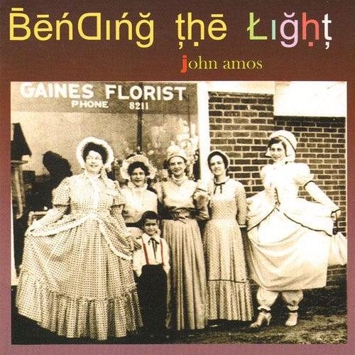 Bending The Light by John Amos