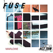 Fuse, Act Two by Marlowe