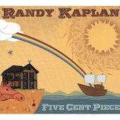 Five Cent Piece de Randy Kaplan