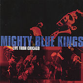 Live From Chicago von The Mighty Blue Kings