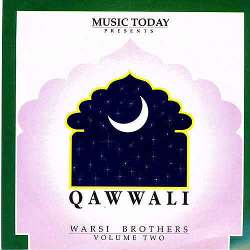 Qawwali Volume 2 by Warsi Brothers